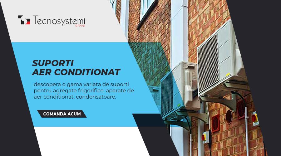 Suporti aer conditionat, agregate, condensatoare